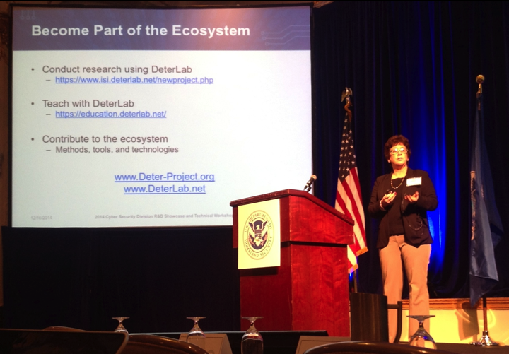 Ms. Terry Benzel, DETER Project Principal Investigator and USC ISI Deputy Director, Internet and Networked Systems Division, presents at the 2014 Department of Homeland Security's CyberSecurity R&D Showcase in Washington, DC.